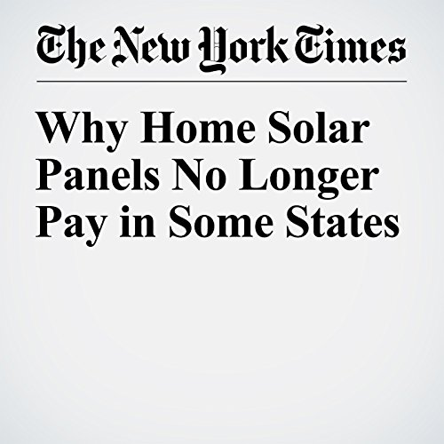 Why Home Solar Panels No Longer Pay in Some States audiobook cover art