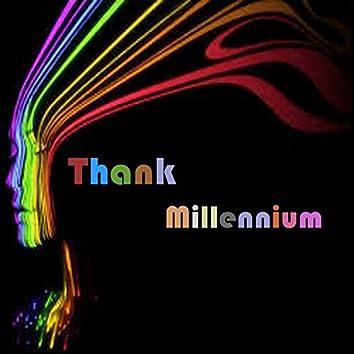Thank Millennium