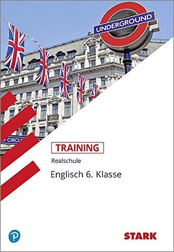 STARK Training Realschule - Englisch 6. Klasse: Aufgaben mit Lösungen
