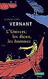 L'Univers, les dieux, les hommes. Récits grecs des origines