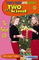 The Perfect Gift (Two Of A Kind)