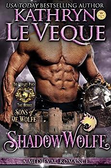 ShadowWolfe: Sons of de Wolfe (de Wolfe Pack Book 4) by [Kathryn Le Veque]
