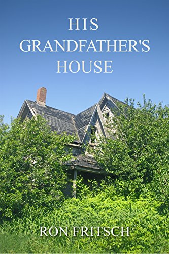 His Grandfather's House (English Edition)