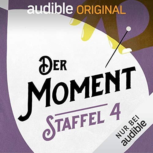 Der Moment: Staffel 4 (Original Podcast) Titelbild