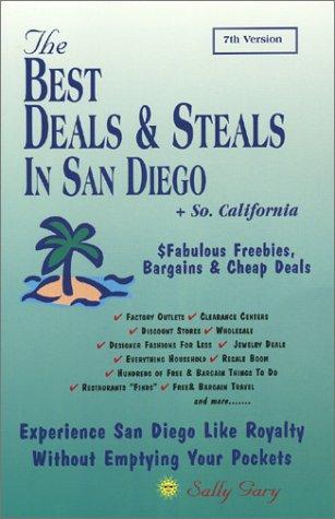 The Best Deals & Steals In San Diego & So. Calif. 7th Version