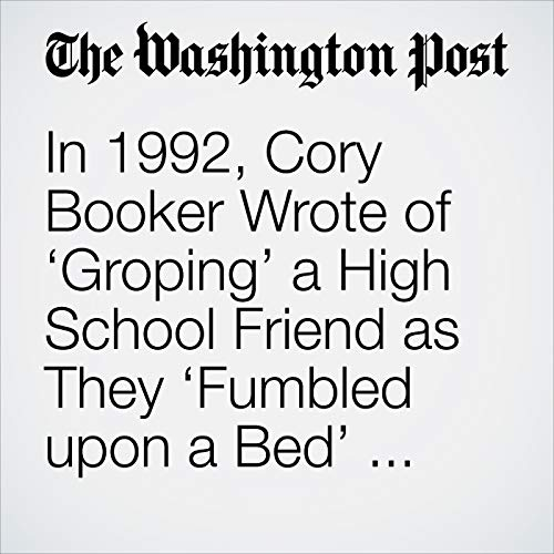 In 1992, Cory Booker Wrote of 'Groping' a High School Friend as They 'Fumbled upon a Bed' and Issued a Call for Sexual Respect copertina