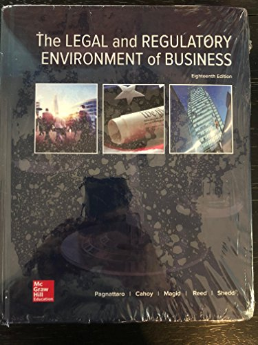Compare Textbook Prices for The Legal and Regulatory Environment of Business 18 Edition ISBN 9781259917127 by Pagnattaro, Marisa,Cahoy, Daniel,Magid, Julie Manning,Reed, O. Lee,Shedd, Peter