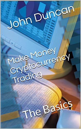 make money cryptocurrency trading the basics