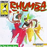 Strictly Dancing: Rhumba