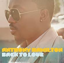 Back To Love by Anthony Hamilton (2011) Audio CD