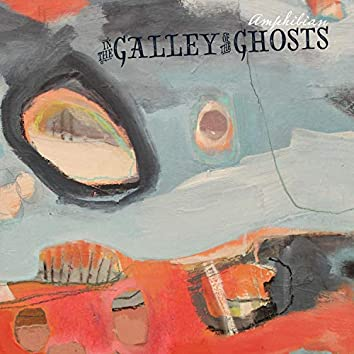 In the Galley of the Ghosts