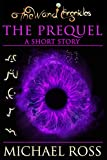 The Prequel (The Wand Chronicles Book 1)