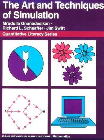 01704 ART AND TECHNIQUE OF SIMULATION STUDENT EDITION (Quantitative Literacy)