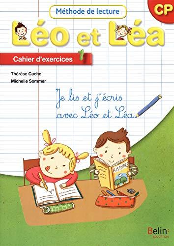 Méthode de lecture Léo et Léa CP : Cahier d'exercices 1