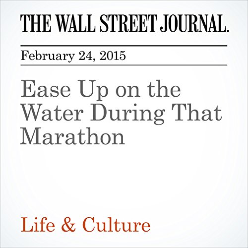 Ease Up on the Water During That Marathon cover art