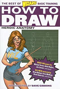 How to Draw  Heroic Anatomy  The Best of Wizard Basic Training
