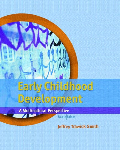 Early Childhood Development: A Multicultural Perspective (4th Edition)