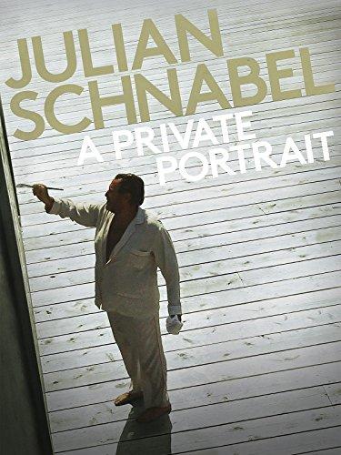 Julian Schnabel: A Private Portrait [OV/OmU]