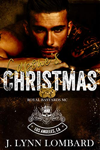 Capone's Christmas (RBMC Los Angeles Chapter): Royal Bastards MC Los Angeles, CA Chapter (English Edition)