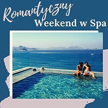 Romantyczny Weekend w Spa: Relaksujące Piosenki na Romantyczny Weekend Pary