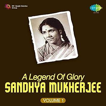 A Legend of Glory - Sandhya Mukherjee, Vol. 1