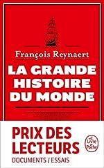La grande Histoire du monde de François Reynaert