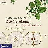 Katharina Hagena: Der Geschmack von Apfelkernen (Hörbuchrezension)  1