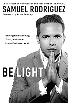 Be Light  Shining God s Beauty Truth and Hope into a Darkened World
