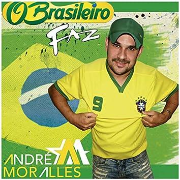 O Brasileiro Faz
