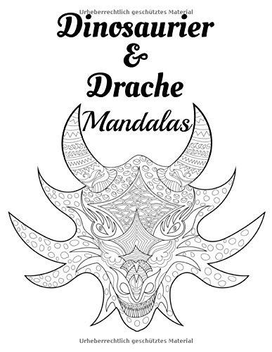Dinosaurier & Drache Mandalas: Malbuch für Erwachsene und Jugendliche | Mandalas | Anti-Stress, Entspannung, Entspannung | Großformat 21,6 x 28 cm