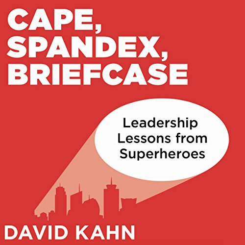 Cape, Spandex, Briefcase audiobook cover art