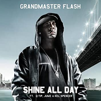 Shine All Day feat. Q-Tip, JUMZ & Kel Spencer