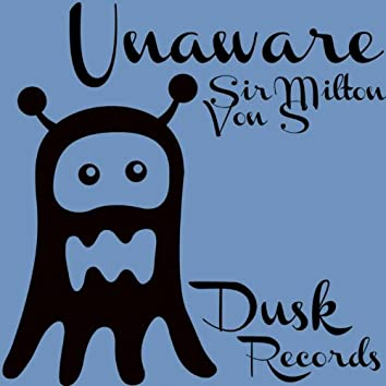 Unaware EP