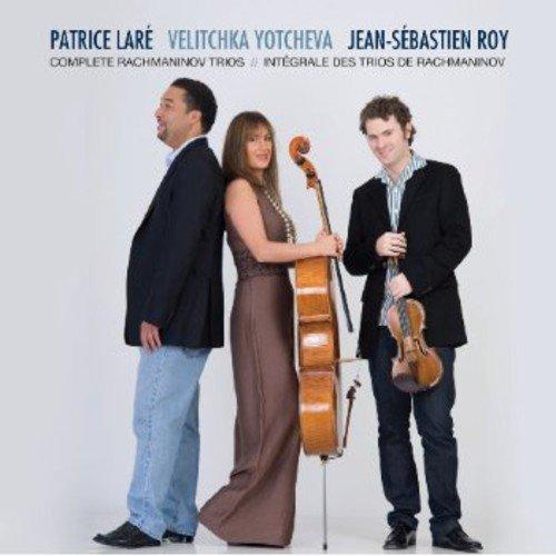 Rachmaninov : Trios n° 1 & 2. Laré, Yotcheva, Roy.