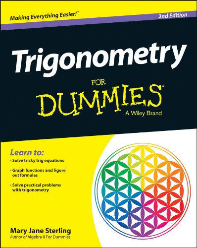 Compare Textbook Prices for Trigonometry For Dummies 2 Edition ISBN 0884222441908 by Sterling, Mary Jane