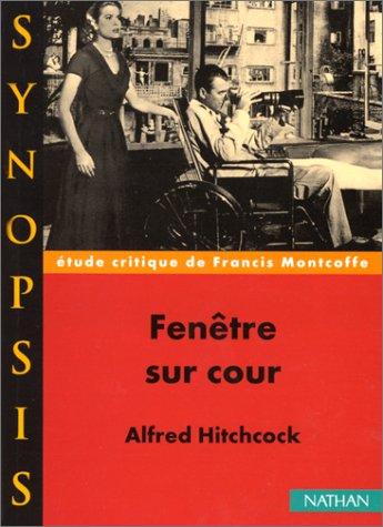 """""""Fenêtre sur cour"""" de Alfred Hitchcock, étude critique"""