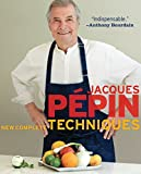 Jacques Pépin New Complete Techniques (English Edition)