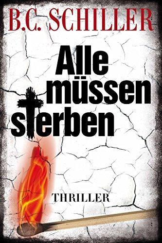 Alle müssen sterben - Thriller (Tony Braun 3)