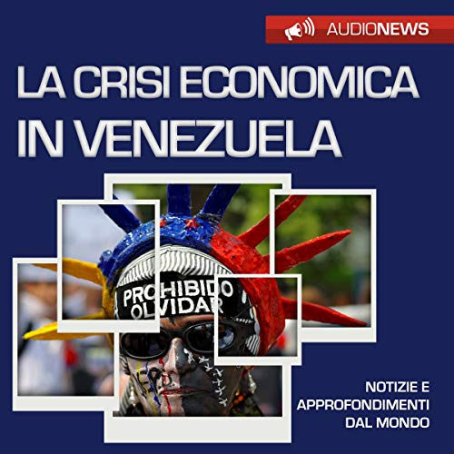 La crisi economica in Venezuela audiobook cover art