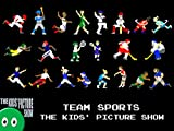 Team Sports - The Kids' Picture Show
