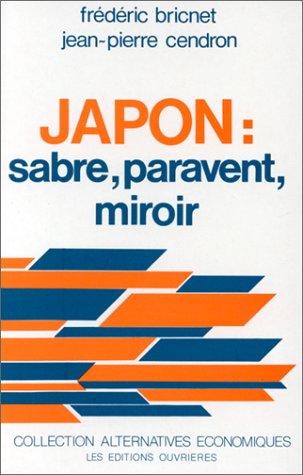 JAPON : SABRE, PARAVENT, MIROIR (SOCIAL ECO H C)
