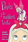 Perla y la muñeca triste (Colección Perla)...