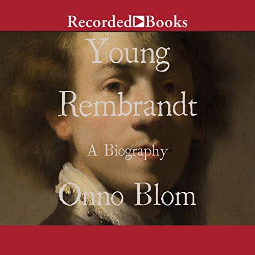 Young Rembrandt Audiobook By Onno Blom cover art