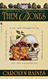 Them Bones: A Mystery from the Mississippi Delta (Sarah Booth Delaney Mystery...