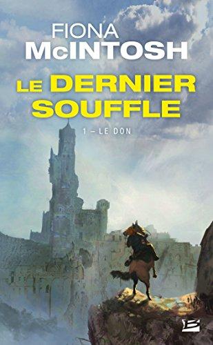 Le Don: Le Dernier Souffle, T1