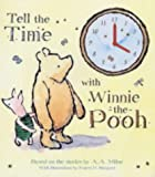 Tell the Time with Winnie-the-Pooh (Clock Book Range)