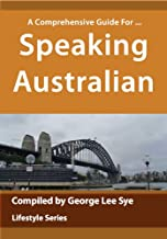 Speaking Australian (Lifestyle Series Book 1)