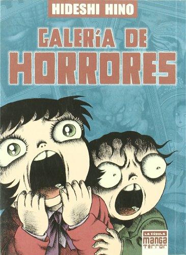 Galería de horrores (Manga - Cupula)