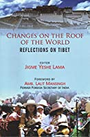 Changes on the Roof of the World: Reflections on Tibet