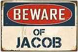 Froy Beware of Jacob Wand Blechschild Retro Eisen Poster